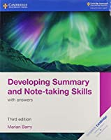 Developing Summary and Note-taking Skills with answers (Cambridge International IGCSE)
