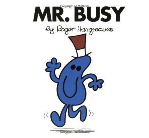 Mr. Busy (Mr. Men and Little Miss)の詳細を見る