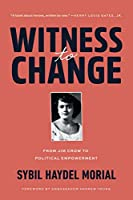 Witness to Change: From Jim Crow to Political Empowerment