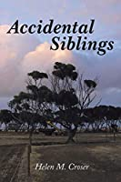 Accidental Siblings: Family Connections (New Edition)