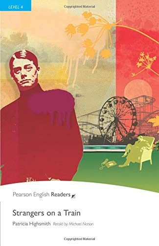 Level 4: Strangers on a Train (Pearson English Graded Readers)の詳細を見る