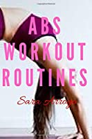 Abs Workout Routines: Workout/Fitness and/or Nutrition Journal/Planners