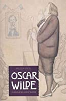 Oscar Wilde: A Long and Lovely Suicide