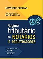REGIME TRIBUTARIO DOS NOTARIOS E REGISTRADORES