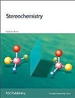 Stereochemistry (Tutorial Chemistry Texts)
