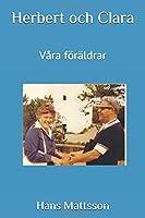 Herbert och Clara: Våra foeraeldrar