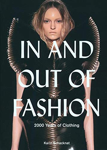 In And Out Of Fashion - 200 Years Of Clothing