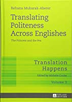 Translating Politeness Across Englishes: The Princess and the Pea (Translation Happens)