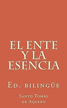 [de Aquino, Santo Tomás]のEl ente y la esencia (Spanish Edition)
