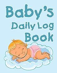 Baby's Daily Log Book: Baby's Daily Log Book, Immunizations, Breastfeeding Tracker Journal, health Log