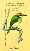 Annotated Checklist of the Birds of Belize