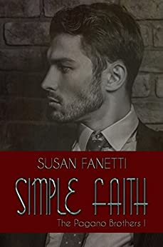 Simple Faith (The Pagano Brothers Book 1) by [Fanetti, Susan]
