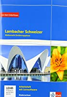 Lambacher Schweizer Mathematik Einfuehrungsphase - G9. Arbeitsheft plus Loesungen und Lernsoftware Klasse 11. Ausgabe Niedersachsen