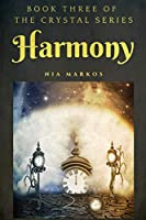 Harmony (The Crystal Series) Book Three