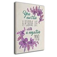 You Can't Live A Positive Life アートポスター インテリア ポスター アートパイル おしゃれ 北欧 インテリア 壁アート 40x50cm 風景画 現代壁の絵 キャンバス絵画 印刷布製(木枠付きの完成品)