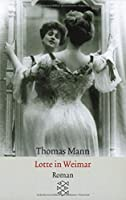 Lotte in Weimar (Fiction, Poetry & Drama)