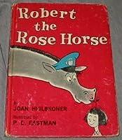 ROBERT ROSE HORSE B25 (Beginner Books)