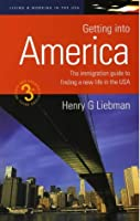 Getting Into America (How to)