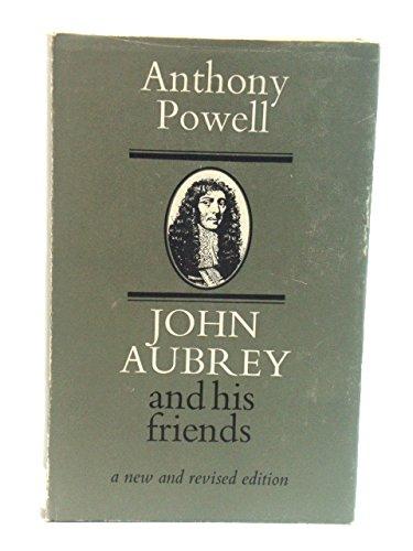 John Aubrey and His Friends