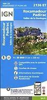 Rocamadour / Padirac / Vallee de la Dordogne 2018