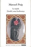 La Tajada Gardel, uma lembranca: Teatro Y Guion De Cine/theater And Script Of Theater