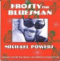Frosty the Bluesman