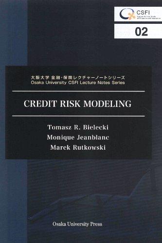 CREDIT RISK MODELING (大阪大学金融・保険レクチャーノートシリーズ)