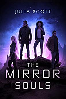 [Scott, Julia]のThe Mirror Souls (The Mirror Souls Trilogy Book 1) (English Edition)