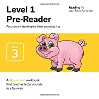 Reading with Miss Amanda Level 1: Pre-Reader: Focusing on learning the letters p, i, g