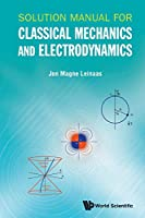 Solution Manual For Classical Mechanics And Electrodynamics