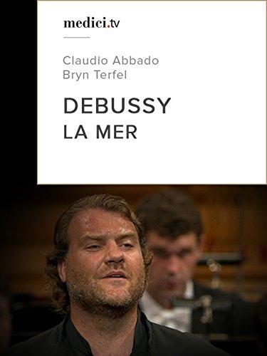 Debussy, La Mer - Claudio Abbado - Lucerne Festival