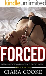 Forced Dirty Explicit Forbidden Erotic Taboo Stories - Bundle Of 100 Tales (English Edition)