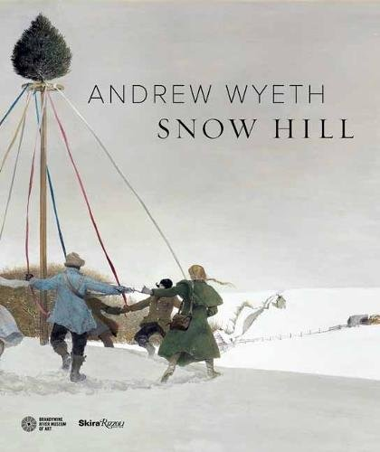 Andrew Wyeth's Snow Hill -