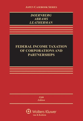Download Federal Income Taxation of Corporations and Partnerships (Aspen Casebook) 1454824808