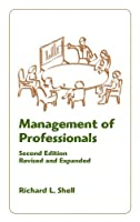 Management Of Professionals, Revised And Expanded