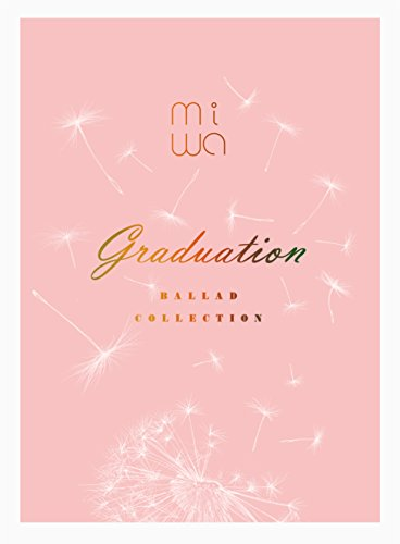 miwa ballad collection ~graduation~(完全生産限定盤)(Blu-ray Disc付)の詳細を見る