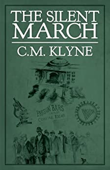 The Silent March by [Klyne, C.M.]