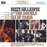 ディジー・ガレスピー&ザ・ダブル・シックス・オブ・パリ(Dizzy Gillespie & The Double Six Of Paris) (MEG-CD)