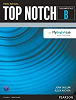 Top Notch(3E) Fundamentals Student Book Split B (Student Book+MyLab Access) (Top Notch (3E))
