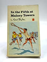 In the Fifth at Malory Towers (The Dragon Books)