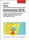TV-L Kommentar 2019: Jahrbuch zum Tarifvertrag der Laender mit allen wichtigen Tariftexten und den Entgeltordnungen