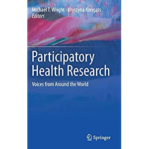 Participatory Health Research: Voices from Around the World