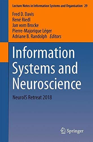 [画像:Information Systems and Neuroscience: NeuroIS Retreat 2018 (Lecture Notes in Information Systems and Organisation)]