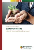 Sustentabilidade: Índice de Sustentabilidade Empresarial