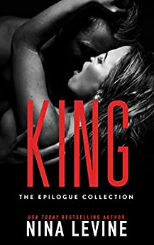 King: The Epilogue Collection (Sydney Storm MC Book 7) by [Levine, Nina]