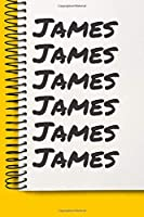 Name James A beautiful personalized: Lined Notebook / Journal Gift, Notebook for James ,120 Pages, 6 x 9 inches , Gift For James , Personal Diary, James , Personalized Journal, Family Notebook,Customized Journal, The Diary of, First names, Diary to Write,