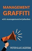 Management Graffiti: 400 Managementwijsheden