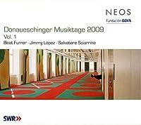 Donaueschinger Musiktage 2009 Vol. 1