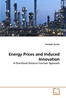 Energy Prices and Induced Innovation