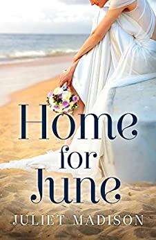 Home For June (Tarrin's Bay, #6) (Tarrin's Bay Series) by [Madison, Juliet]